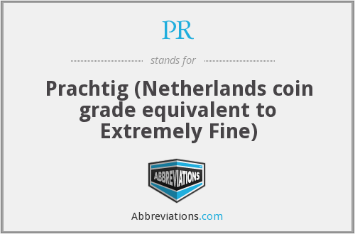 PR - Prachtig (Netherlands coin grade equivalent to Extremely Fine)