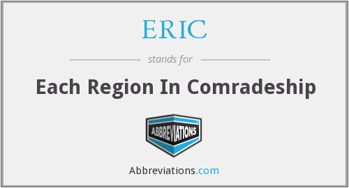 ERIC - Each Region In Comradeship