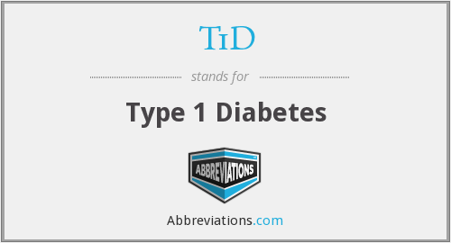 What does T1D stand for?