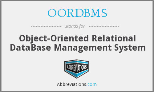 What does OORDBMS stand for?