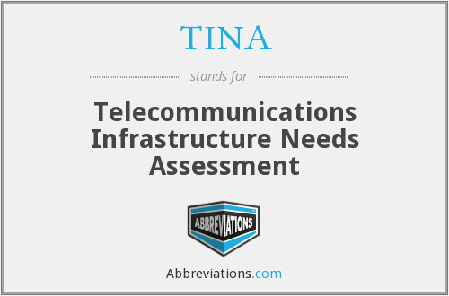 TINA - Telecommunications Infrastructure Needs Assessment