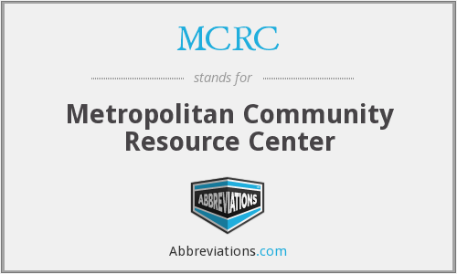 MCRC - Metropolitan Community Resource Center