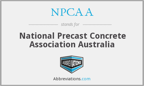 What does NPCAA stand for?