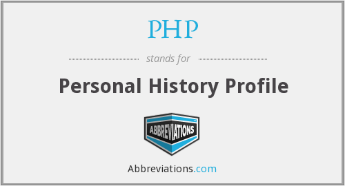 PHP - Personal History Profile