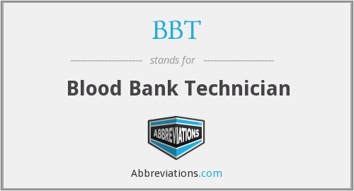 BBT - Blood Bank Technician
