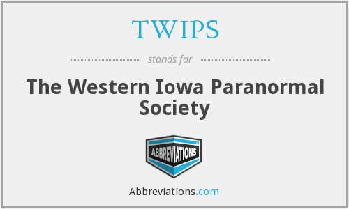 TWIPS - The Western Iowa Paranormal Society