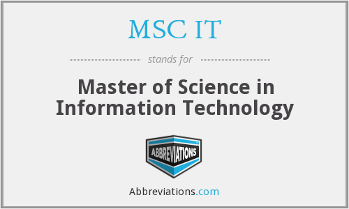 MSC IT - Master of Science in Information Technology