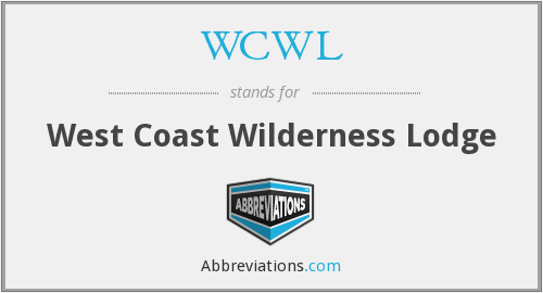 WCWL - West Coast Wilderness Lodge