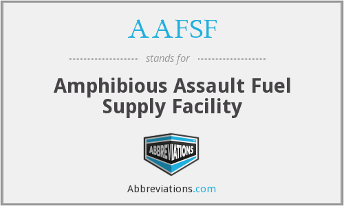 AAFSF - Amphibious Assault Fuel Supply Facility