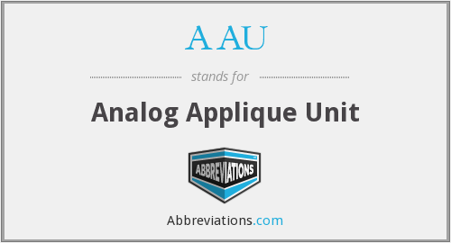 AAU - Analog Applique Unit