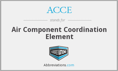 ACCE - Air Component Coordination Element