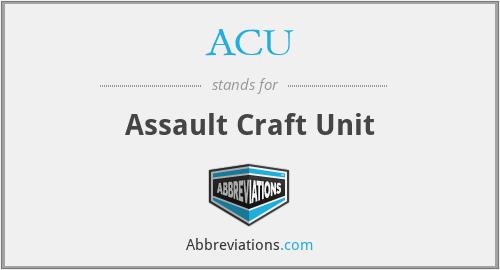 ACU - Assault Craft Unit