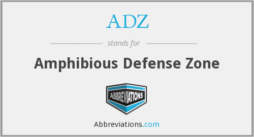 ADZ - Amphibious Defense Zone