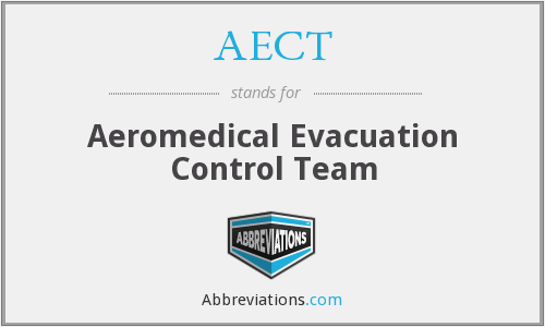 AECT - Aeromedical Evacuation Control Team