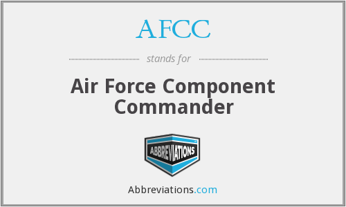 AFCC - Air Force Component Commander