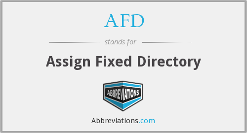 AFD - Assign Fixed Directory
