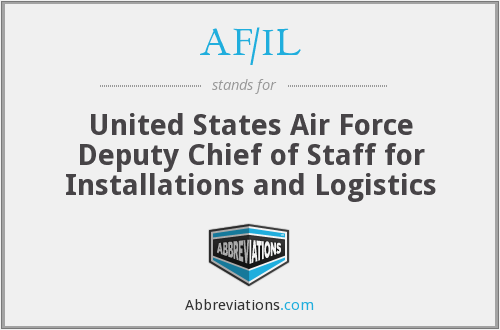 AF/IL - United States Air Force Deputy Chief of Staff for Installations and Logistics