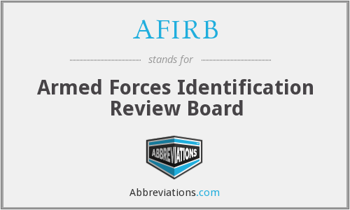 AFIRB - Armed Forces Identification Review Board