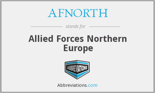 AFNORTH - Allied Forces Northern Europe