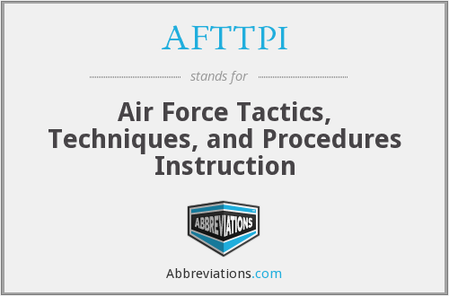 AFTTP(I) - Air Force Tactics, Techniques, and Procedures (Instruction)