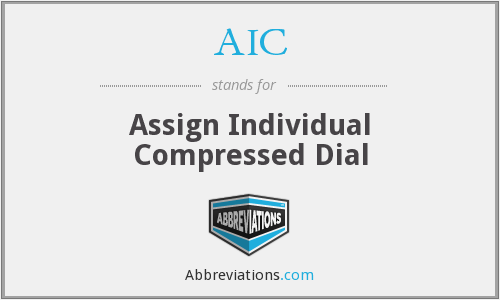 AIC - Assign Individual Compressed Dial