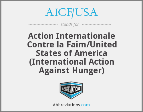 AICF/USA - Action Internationale Contre la Faim/United States of America (International Action Against Hunger)