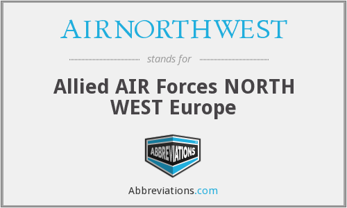 AIRNORTHWEST - Allied AIR Forces NORTH WEST Europe