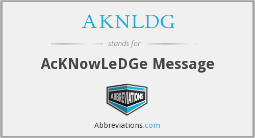 What does AKNLDG stand for?