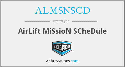 ALMSNSCD - AirLift MiSsioN SCheDule