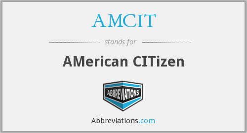 What does AMCIT stand for?