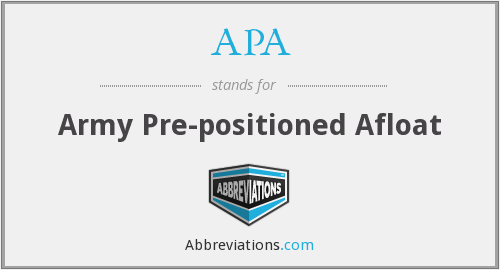 APA - Army Pre-positioned Afloat