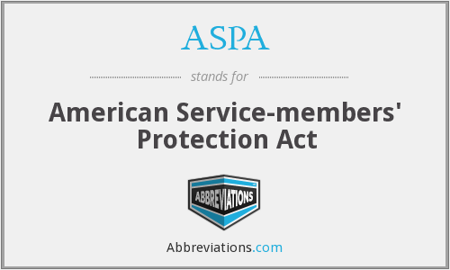 ASPA - American Service-members' Protection Act