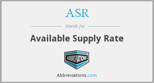 ASR - Available Supply Rate