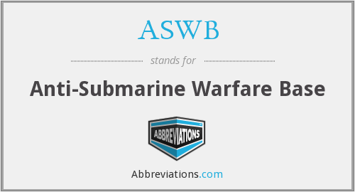ASWB - Anti-Submarine Warfare Base