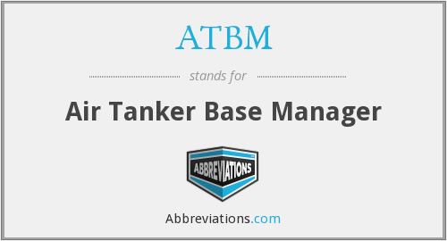 ATBM - Air Tanker Base Manager