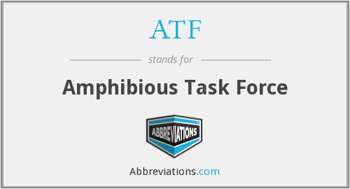 ATF - Amphibious Task Force
