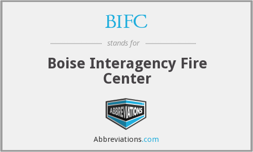 BIFC - Boise Interagency Fire Center