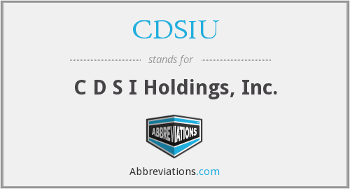 What does CDSIU stand for?