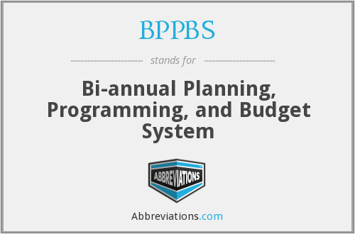 BPPBS - Bi-annual Planning, Programming, and Budget System