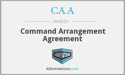 CAA - Command Arrangement Agreement