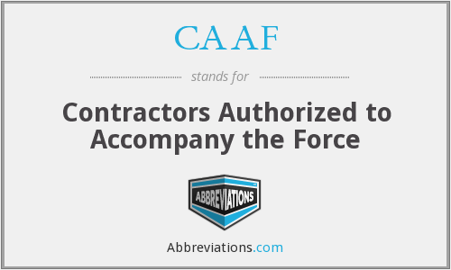 CAAF - Contractors Authorized to Accompany the Force