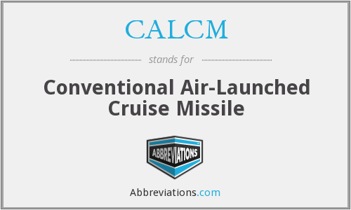 CALCM - Conventional Air-Launched Cruise Missile