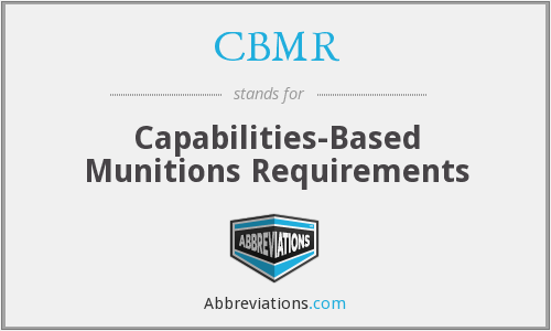 CBMR - Capabilities-Based Munitions Requirements