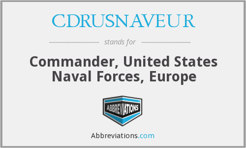 What does CDRUSNAVEUR stand for?