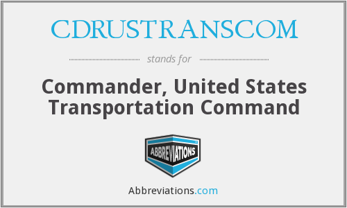 What does CDRUSTRANSCOM stand for?
