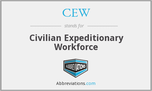 CEW - Civilian Expeditionary Workforce