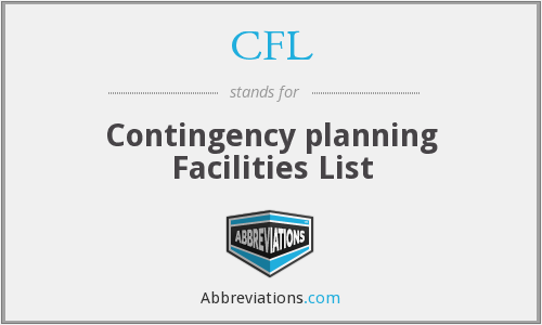 CFL - Contingency planning Facilities List