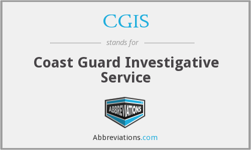 CGIS - Coast Guard Investigative Service