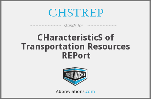 What does CHSTREP stand for?