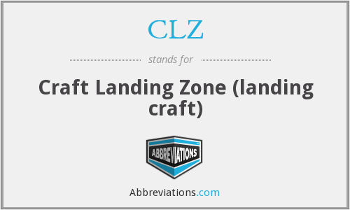 CLZ - Craft Landing Zone (landing craft)